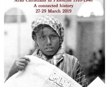 March 2019 – European cultural diplomacy and Arab Christians in Palestine (1918-1948)