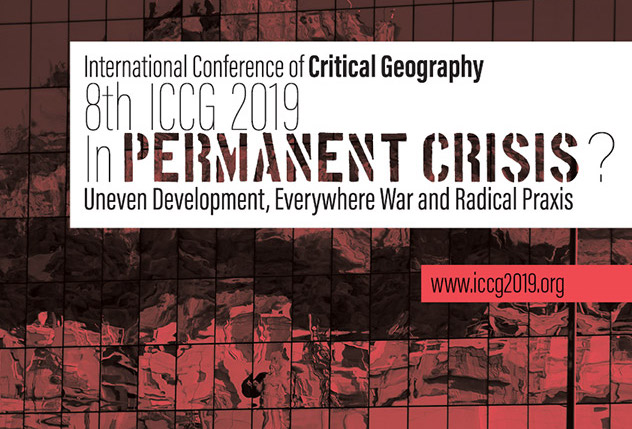 International Conference of Critical Geography, 8th Congress 'In Permanent Crisis?'