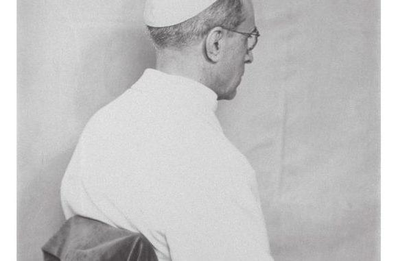 31/1/20 – Le pontificat de Pie XII (1939-58) à la veille de l'ouverture des archives vaticanes