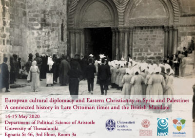 14-15 May 2020 – European cultural diplomacy and Eastern Christianity in Syria and Palestine